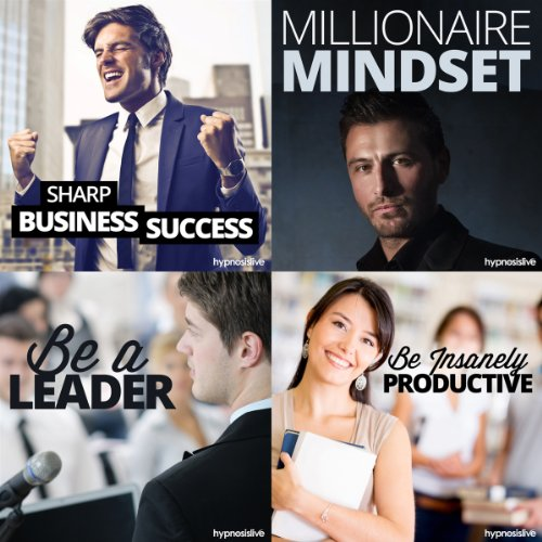 The Entrepreneur's Business Hypnosis Bundle: Sow the Seeds of Your Own Success, with Hypnosis