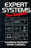 img - for Expert Systems For Experts 1st edition by Parsaye, Kamran, Chignell, Mark (1988) Paperback book / textbook / text book