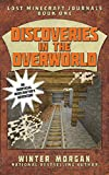 Download Discoveries in the Overworld: Lost Minecraft Journals, Book One (Lost Minecraft Journals Series) in PDF ePUB Free Online