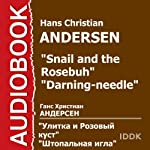 The Snail and the Rosebush [Russian Edition] | Hans Christian Andersen