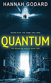 Quantum (The Quantum Series Book 1) by [Godard, Hannah]