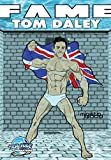 img - for Fame: Tom Daley book / textbook / text book