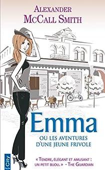 Emma ou les aventures d'une jeune frivole par McCall Smith