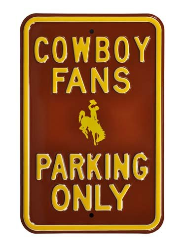 Authentic Street Signs NCAA-Officially Licensed, REAL, Premium Grade Solid Steel Embossed PARKING SIGN- Prime Wall Decor for Home, Office, Garage (COWBOY FANS PARKING - Wyoming, 12
