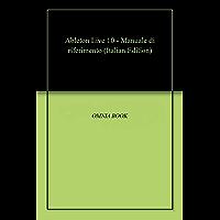 Ableton Live 10 - Manuale di riferimento
