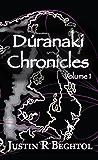 Dúranaki Chronicles, Volume 1