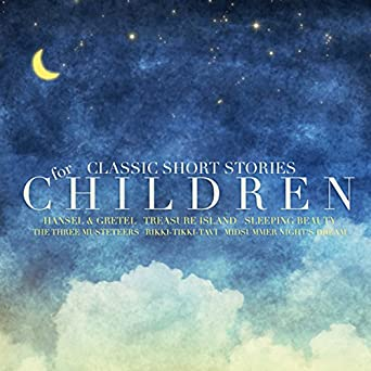 Amazon com: Classic Short Stories for Children (Audible