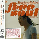 Monday Michiru Free Soul Colle