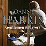 Gentlemen and Players | Joanne Harris