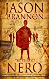 The Tears of Nero, Jason Brannon, 1495415252
