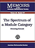 The Spectrum of a Module Category, Henning Krause, 0821826182