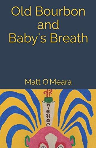 Old Bourbon and Baby's Breath pdf epub