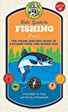 Ranger Rick Kids' Guide to Fishing: The young angler's guide to catching more and bigger fish (Ranger Rick Kids' Guides)