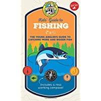 Ranger Rick Kids' Guide to Fishing: The young angler's guide to catching more and...