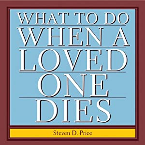 What to Do When a Loved One Dies Audiobook