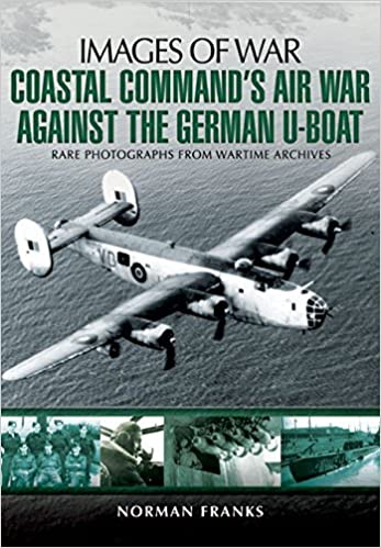Book Coastal Command's Air War Against the German U-Boats (Images of War) by Norman Franks (2014-12-19)