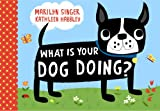 What Is Your Dog Doing?, Marilyn Singer, 141697931X
