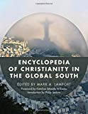 img - for Encyclopedia of Christianity in the Global South book / textbook / text book
