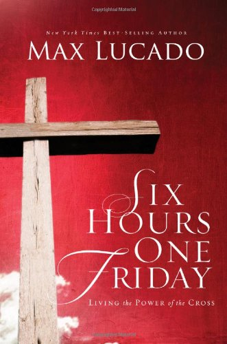 Six Hours One Friday (The Bestseller Collection)