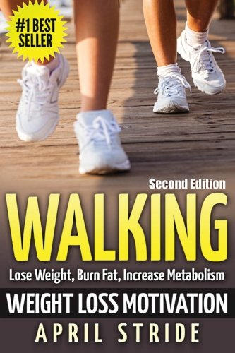 walking-weight-loss-motivation-lose-weight-burn-fat-increase-metabolism