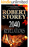 2040 Revelations: (Book One of Ancient Origins)
