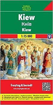 Kiev, Plano Callejero. Escala 1:15.000. Freytag & Berndt.: Stadskaart 1:15 000 por Vv.aa. epub