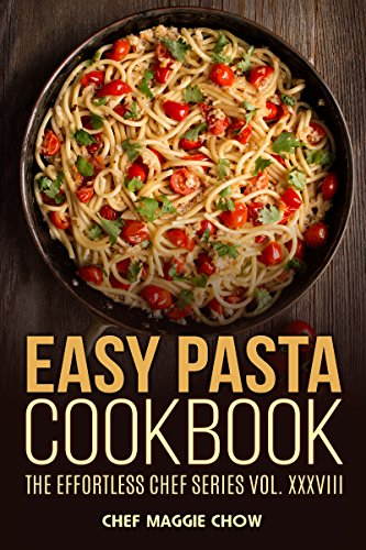 Easy Pasta Cookbook (Pasta, Pasta Recipes, Pasta Cookbook, Pasta Recipes Cookbook, Easy Pasta Recipes, Easy Pasta Cookbook ()
