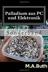 Palladium aus PC und Elektronik