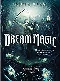 Dream Magic: A Shadow Magic Novel