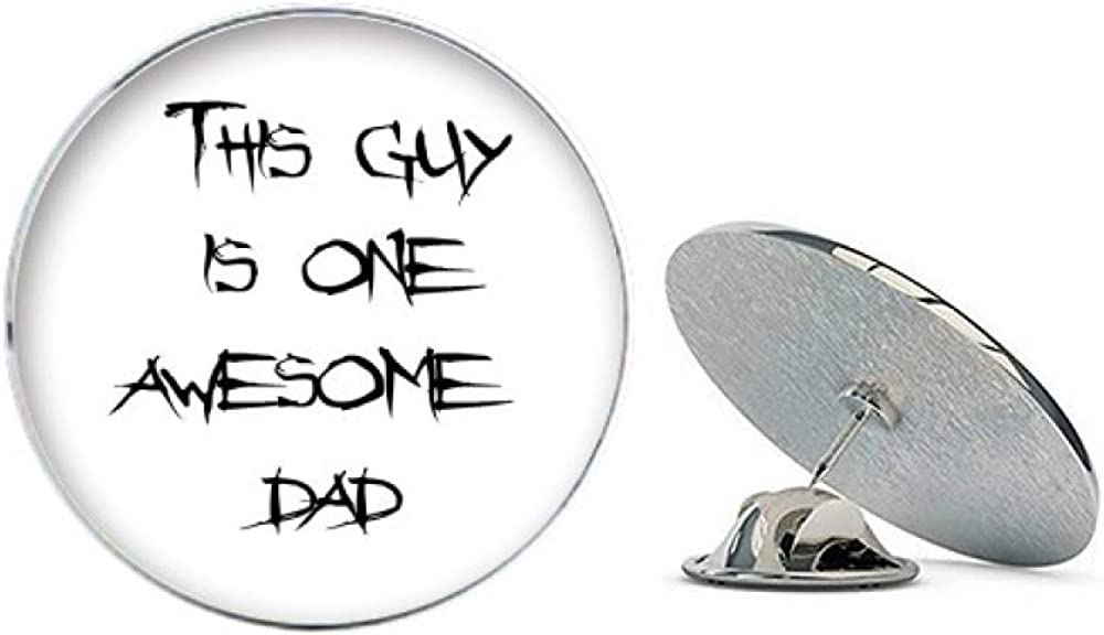Awesome Dad Fathers Festival Quote Round Metal Tack Hat Pin Brooch