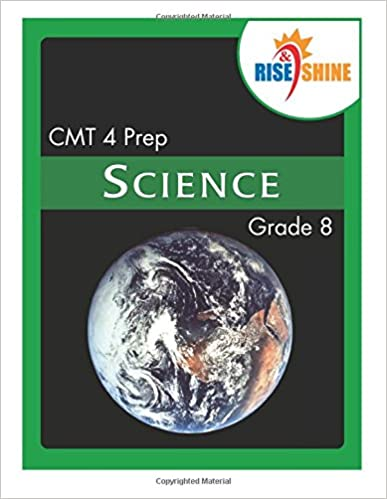 Rise and Shine CMT 4 Prep Grade 8 Science