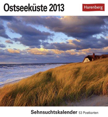 Ostseeküste 2013: Sehnsuchts-Kalender. 53 heraustrennbare Farbpostkarten