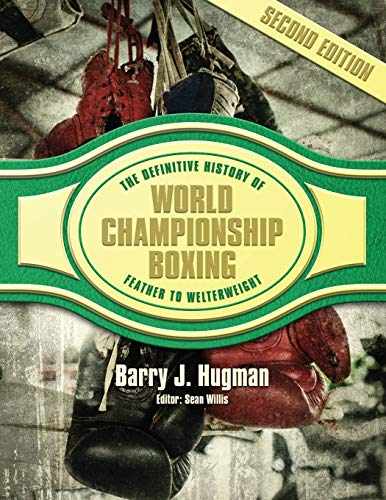 Pdf Outdoors The Definitive History of World Championship Boxing: Featherweight to Welterweight