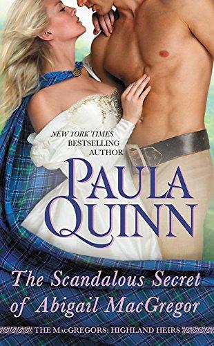 The Scandalous Secret of Abigail MacGregor (Highland Heirs (4))