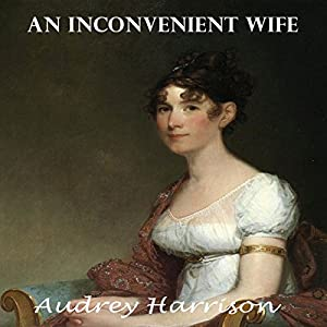 An Inconvenient Wife Audiobook