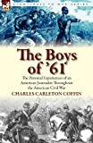 The Boys Of '61, Charles Carleton Coffin, 0857065149
