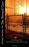 The Betrayal Gate, Patrick Van Slyke, 1500210625