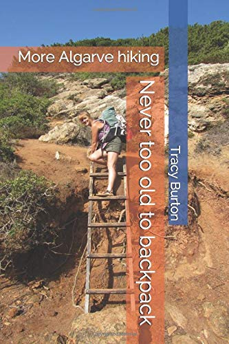 Never Too Old To Backpack  More Algarve Hiking