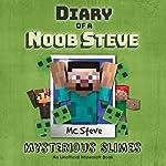 Diary of a Minecraft Noob Steve, Book 2: Mysterious Slimes | MC Steve