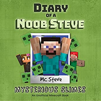 Diary of a Minecraft Noob Steve, Book 2: Mysterious Slimes