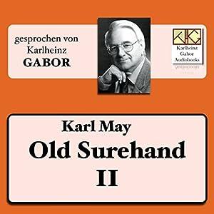 Old Surehand (Surehand-Trilogie 2) Audiobook