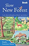 Slow New Forest, Emily Laurence Baker, 1841624489