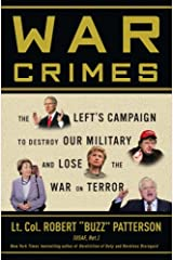 War Crimes: The Left's Campaign to Destroy Our Military and Lose the War on Terror Hardcover