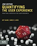 measuring customer experience - Quantifying the User Experience: Practical Statistics for User Research