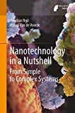 Nanotechnology in a Nutshell: From Simple to Complex Systems