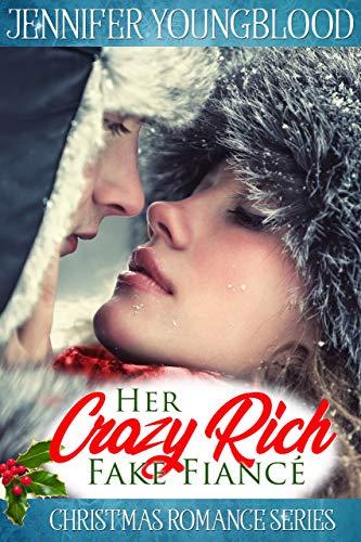 Her Crazy Rich Fake Fiancé