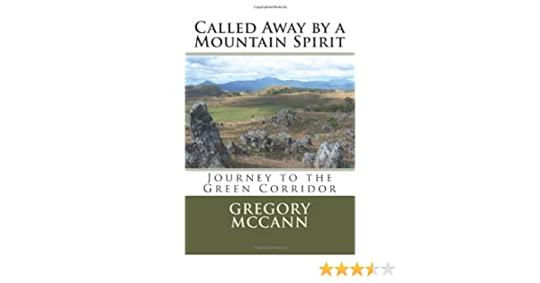 Called Away by a Mountain Spirit: Journey to the Green