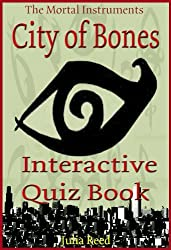 City of Bones: The Interactive Quiz Book (The Mortal Instruments Series 1)
