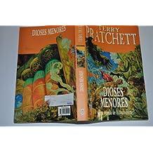 Dioses Menores / Small Gods: Una Novela De Mundodisco / A Discworld Novel