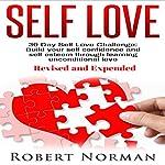 Self Love: 30 Day Self Love Challenge | Robert Norman